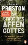 Douglas Preston - Die Stadt des Affengottes