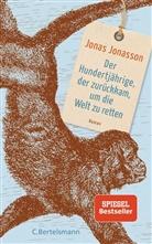 Jonas Jonasson - Der Hundertjährige, der zurückkam, um die Welt zu retten