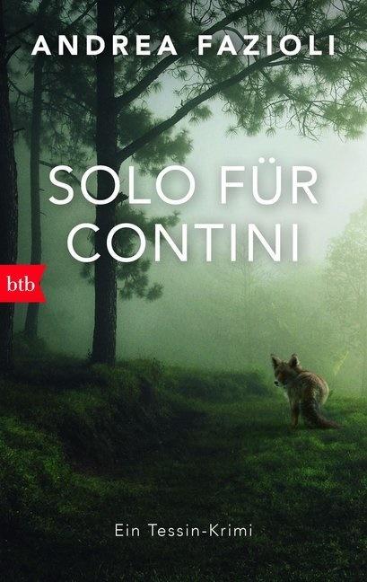 Andrea Fazioli - Solo für Contini - Ein Tessin-Krimi