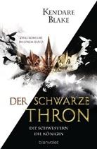 Kendare Blake - Der Schwarze Thron - Die Schwestern / Die Königin
