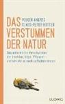 Volke Angres, Volker Angres, Claus-Peter Hutter - Das Verstummen der Natur