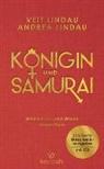 Andrea Lindau, Vei Lindau, Veit Lindau - Königin und Samurai, m. Audio-CD