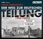 Hans Sarkowicz, Birgitta Assheuer, Torben Keßler, Christoph Pütthoff - Der Weg zur deutschen Teilung, 4 Audio-CDs (Hörbuch)