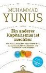 Karl Weber, Muhamma Yunus, Muhammad Yunus - Ein anderer Kapitalismus ist machbar