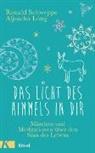 Aljoscha Long, Ronal Schweppe, Ronald Schweppe - Das Licht des Himmels in dir