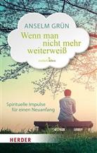 Grün Anselm, Rudolf Walter, Rudol Walter (Dr.) - Wenn man nicht mehr weiterweiß