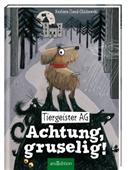 Barbara Iland-Olschewski, Stefanie Jeschke - Tiergeister AG - Achtung, gruselig!