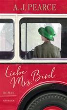 Bram Kempers, A J Pearce, A.J. Pearce, AJ Pearce - Liebe Mrs. Bird