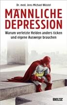 Jens-Michael Wüstel - Männliche Depression