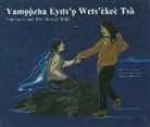 Vital Thomas, Archie Beaulieu - Yamozha and His Beaver Wife / Yamǫǫzha Ey-Ts'ǫ Wets'èkeè Tsa