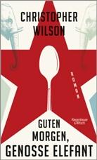 Christopher Wilson, Bernhard Robben - Guten Morgen, Genosse Elefant