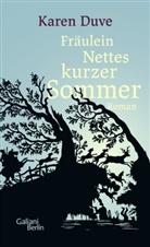 Karen Duve - Fräulein Nettes kurzer Sommer