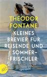 Theodor Fontane - Kleines Brevier für Reisende und Sommerfrischler