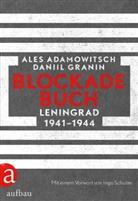 Ale Adamowitsch, Ales Adamowitsch, Daniil Granin - Blockadebuch
