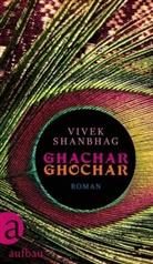Vivek Shanbhag - Ghachar Ghochar