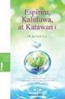 Jaerock Lee - Espiritu, Kaluluwa, at Katawan I