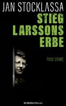 Jan Stocklassa - Stieg Larssons Erbe
