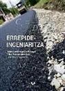 Itziar Gurrutxaga Gurrutxaga, Mikel Iturrate Mendieta, Usue Oses Orbegozo - Errepide-ingeniaritza