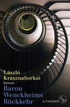 László Krasznahorkai - Baron Wenckheims Rückkehr