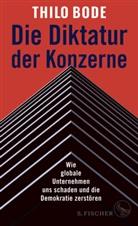 Thil Bode, Thilo Bode, Stefan Scheytt - Die Diktatur der Konzerne