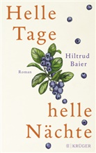 Hiltrud Baier - Helle Tage, helle Nächte