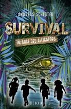 Andreas Schlüter, Stefani Kampmann - Survival - Im Auge des Alligators