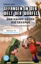 Fabian Lenk - Gefangen in der Welt der Würfel. Der Kampf gegen die Creeper