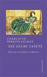 Charlotte Perkins Gilman, Charlotte Perkins Gilman - Die gelbe Tapete