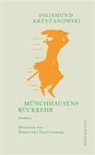 Sigismund Krzyzanowski, Sigismund Krzyżanowski - Münchhausens Rückkehr
