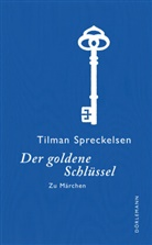 Tilman Spreckelsen, Otto Ubbelohde - Der goldene Schlüssel