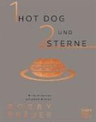 Bobby Bräuer - 1 Hot Dog und 2 Sterne