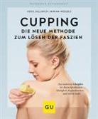 Heik Oellerich, Heike Oellerich, Miriam Wessels - Cupping - Die neue Methode zum Lösen der Faszien