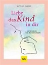 Dr. Matthias Hammer, Matthias Hammer - Liebe das Kind in Dir