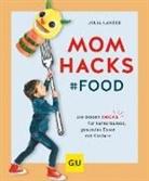 Julia Lanzke - Mom Hacks - Food