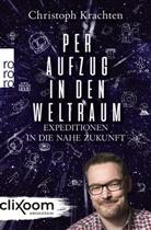 Christoph Krachten - Per Aufzug in den Weltraum