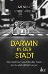 Menno Schilthuizen - Darwin in der Stadt