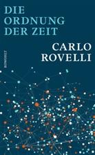 Carlo Rovelli - Die Ordnung der Zeit