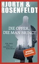 Michael Hjorth, Hans Rosenfeldt - Die Opfer, die man bringt