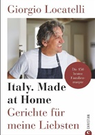 Giorgio Locatelli - Giorgio Locatelli - Italy. Made at Home