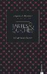 Delphine De Montalier, David Japy, Delphine d Montalier - Tartes & Quiches