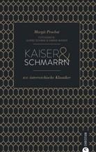 Margit Proebst, Sabine Mader, Ulrike Schmid - Kaiser & Schmarrn