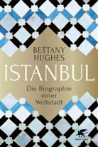 Bettany Hughes, Bettany Huhges - Istanbul