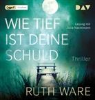 Ruth Ware, Julia Nachtmann - Wie tief ist deine Schuld, 1 Audio-CD, MP3 (Hörbuch)