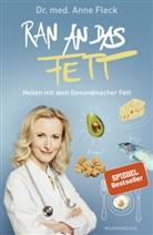 Anne Fleck, Anne (Dr. med.) Fleck, Anne Fleck - Ran an das Fett