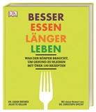 Dr. Sarah Brewer, Sarah Brewer, Sarah (Dr. Brewer, Juliette Kellow, Brewer Sarah - Besser essen, länger leben