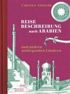 Carsten Niebuhr - Reisebeschreibung nach Arabien und andern umliegenden Ländern