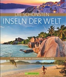 Monika Baumüller, Andrea Behrmann, Erik van de Perre, Andreas Drouve, Thomas Sebastian Frank, Elke Homburg... - Die schönsten Inseln der Welt