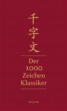 Xingsi Zhou, Ev Lüdi Kong, Eva Lüdi Kong - Qianziwen - Der 1000-Zeichen-Klassiker
