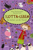 Daniela Kohl, Alice Pantermüller, Daniela Kohl - Mein Lotta-Leben - Da lachen ja die Hunde