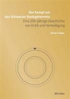 Hansjörg Siegenthaler, Stefan Tobler - Der Kampf um das Schweizer Bankgeheimnis
